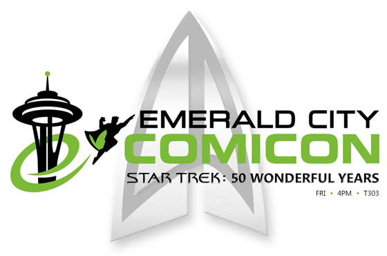 Emerald City ComiCon - Star Trek: 50 Wonderful Years
